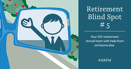 Retirement blind spot 5