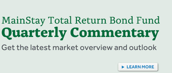 MainStay Total Return Bond Fund Quarterly Commentary