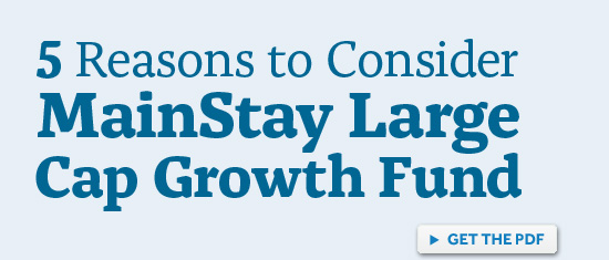 5 reasons to consider MainStay Large Cap Growth Fund